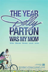 The Year Dolly Parton Was My Mom Movie Poster