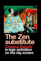The Zen Substitute - Cinema Kabuki Movie Poster