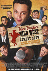 Vince Vaughn's Wild West Comedy Show: 30 Days and 30 Nights - Hollywood to the Heartland Movie Poster