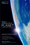 A Beautiful Planet: An IMAX 3D Experience