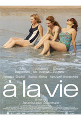 À la vie Movie Poster