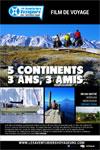 Les Aventuriers Voyageurs : 5 continents, 3 ans, 3 amis