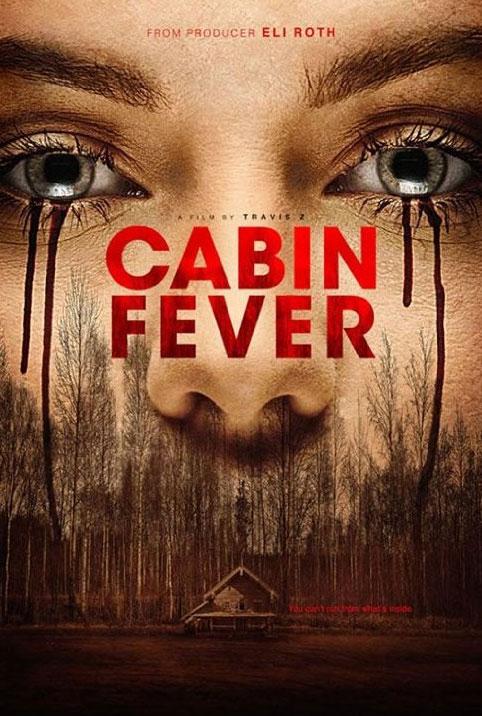 Cabin Fever Large Poster