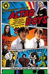 The Dangerous Lives of Altar Boys Movie Poster