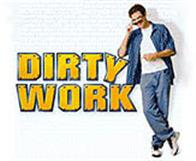 Dirty Work Photo 1