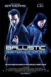 Ballistic: Ecks vs. Sever Movie Poster