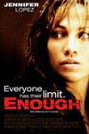 Enough Movie Poster