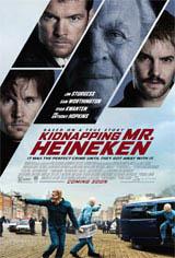 Kidnapping Mr. Heineken (Toronto)