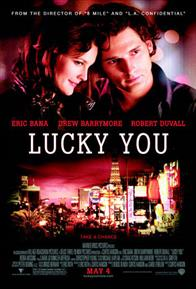 Lucky You Photo 17