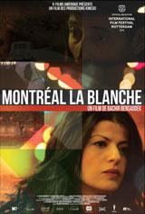 Montréal la blanche Movie Poster
