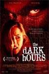 The Dark Hours Movie Poster