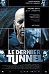 The Last Tunnel Movie Poster