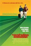 The Matador Movie Poster