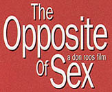 The Opposite Of Sex Photo 2 - Large