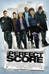 The Perfect Score Movie Poster