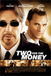 Two for the Money Movie Poster