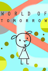 World of Tomorrow (Short) Movie Poster